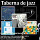 Taberna de JAZZ - 155 - Achromatic-Potter-Redman-Sanz & Colina-Bad Plus