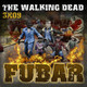 FUBAR 3x09 – THE WALKING DEAD ¿Jugamos?
