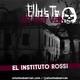 El Instituto Rossi - Ellos Te Observan