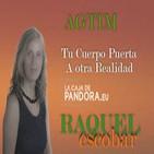 AGTIM: Tu Cuerpo Puerta a otra Realidad - Raquel Escobar ( Entrevista ) Método de Transformación a través del Movimiento