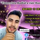 Entrevista Jair Burgoa( Enero 15 2019) Atres de Secuencia Digital FM.