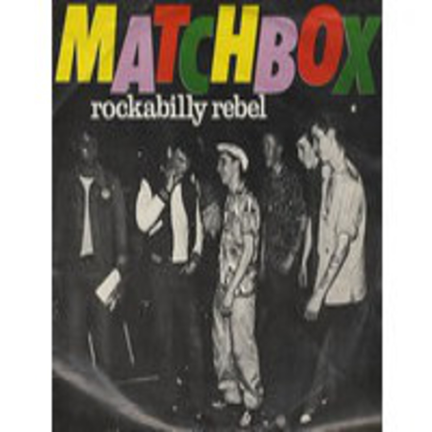 Matchbox - Rockabilly Rebeld (Single 1979)