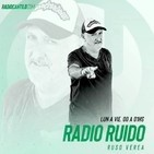 #RadioRuido #4Temporada 18-10-19