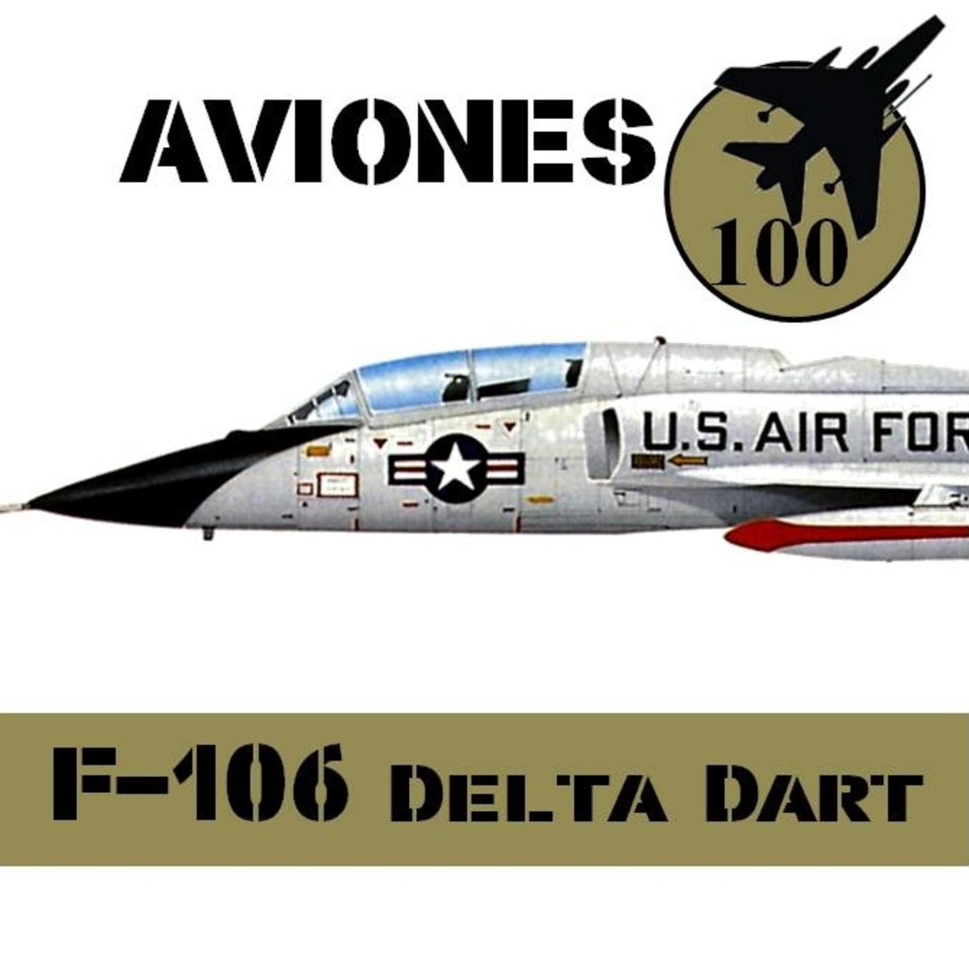 Aviones 10 #71 F-106 Delta Dart el Cadillac de los cazas Century Series 4d6 - Historia NORAD USAF
