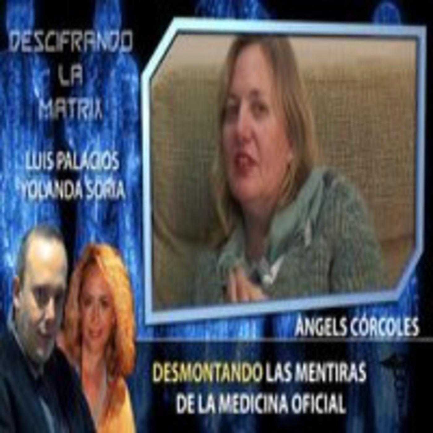 Desmontando las Mentiras de la Medicina oficial por Dra. Àngels Córcoles y Yolanda Soria