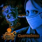 Terror y Nada Más | Cuarentena - Programa 1x03