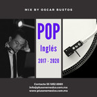 Pop en Inglés 2017 - 2020 Mix by Oscar Bustos