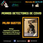 De perros va la cosa - Programa 34 - Perros detectores de COVID