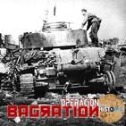 AH42 - Operación Bagration, la mayor derrota de la Wehrmacht