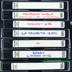 Programa Doble - Podcast #14: La Favorita + Barry Lyndon