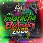 Guaracha electronica 2020