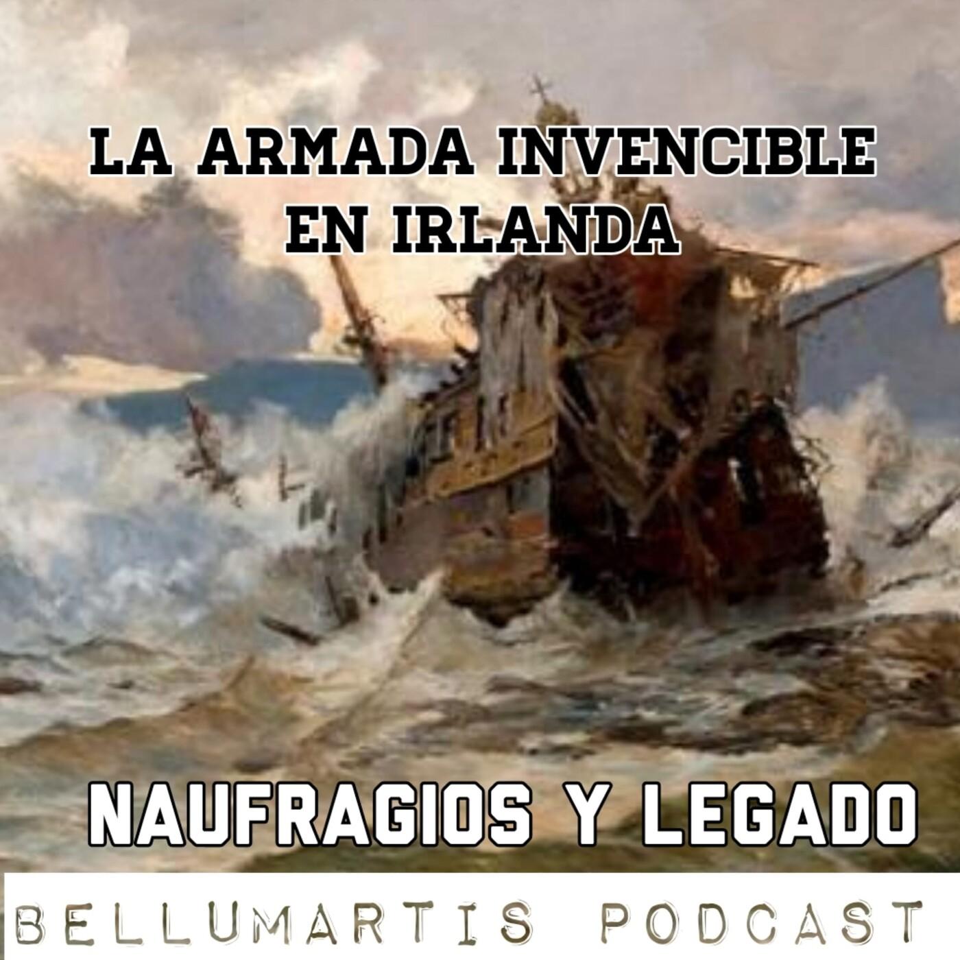 LA ARMADA INVENCIBLE EN IRLANDA, naufragios y legado