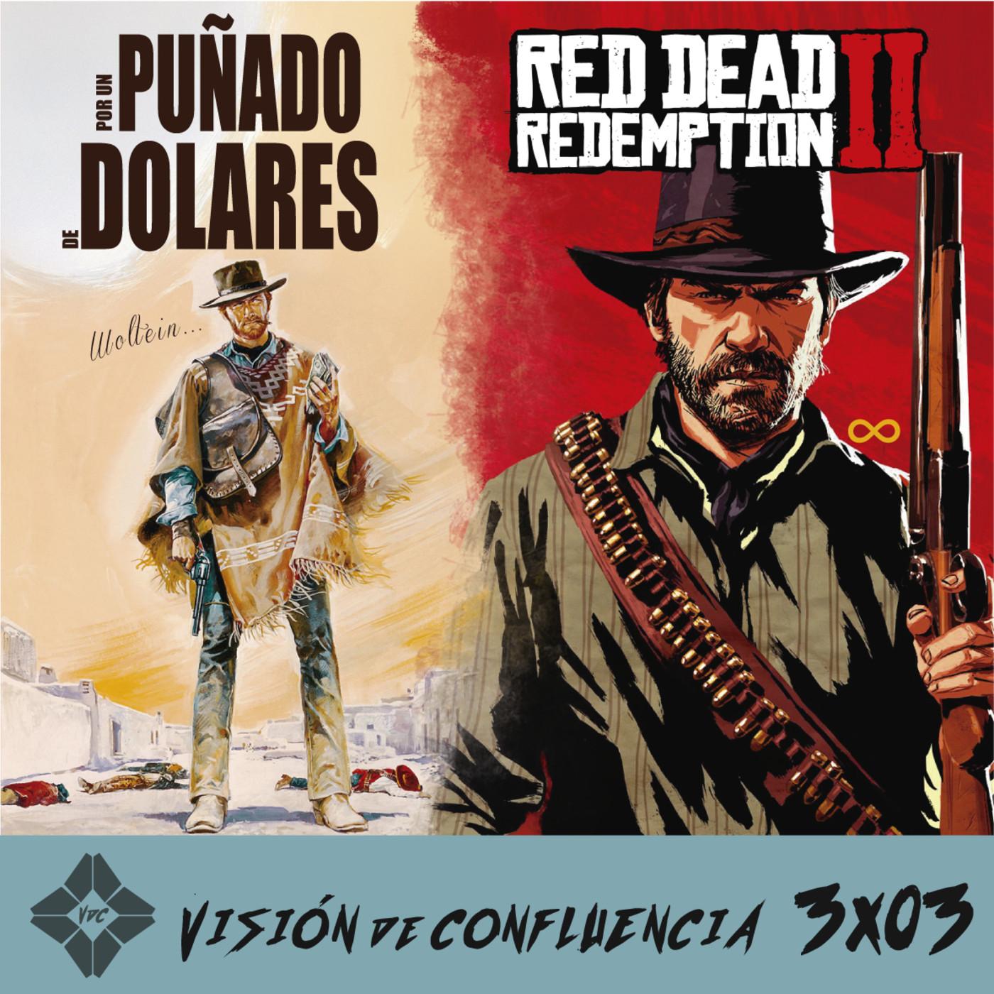 3x03 Por un puñado de dólares / Red Dead Redemption II
