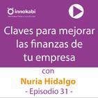 31 Claves para Gestionar las Finanzas de tu negocio con Nuria Hidalgo
