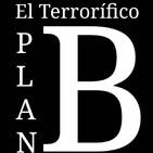 """El Terrorífico Plan B: Cuarentena, """"Día 11"""""""
