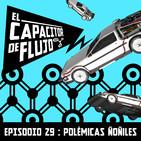Episodio 29 - Polémicas ñoñiles
