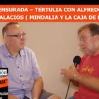 SALUD CENSURADA – TERTULIA con Alfredo Alcazár y Luis Palacios
