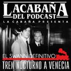 La Cabaña presenta: Especial Tren Nocturno a Venecia