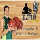 Podcast EJDN. Episodio 5: Carlos Suárez y Previa Final Four