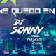 Mix yo me quedo en casa - dj sonny