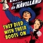 Murieron con las botas puestas (1941 Raoul Walsh )