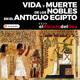 El Abrazo del Oso - Vida y muerte de los nobles en el antiguo Egipto