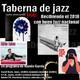 Taberna de JAZZ - 097 - Blind Cinema, Aridane Martin Quartet, Juanjo Fdez Quintet y Stefano Riva