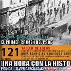 121 - Historia criminal del PSOE (1): El primer crímen del PSOE