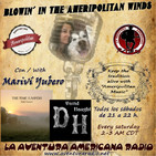 Blowin' in the ameripolitan wings con marivi yubero programa 36