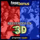 Fase Bonus - 10x04: Recuerdos en 3D