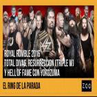 Zoo 06/02/16: El Ring de La Parada, Royal Rumble 2016, Total Divas, Resurreción (Triple W) y Yokozuna.