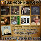 214- Blue Moon Kentucky (15 Marzo 2020)