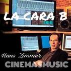 La Cara B de Cinemasmusic - Hans Zimmer (Vol.1) - Programa 1
