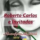 Nostalgia Musical: Tarde Bohemia con Roberto Carlos e Invitados