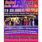 """57 Salud y Libertad """"""""Resumen y Entrevistas 25-M REUS JORNADA DEL PODER POPULAR"""""""