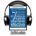 25 - Los 7 hábitos de la gente altamente efectiva - Resumen