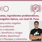 Episodio 110: Cómo leer etiquetas, ingredientes problemáticos, endulzantes y engaños típicos, con José M. Puya