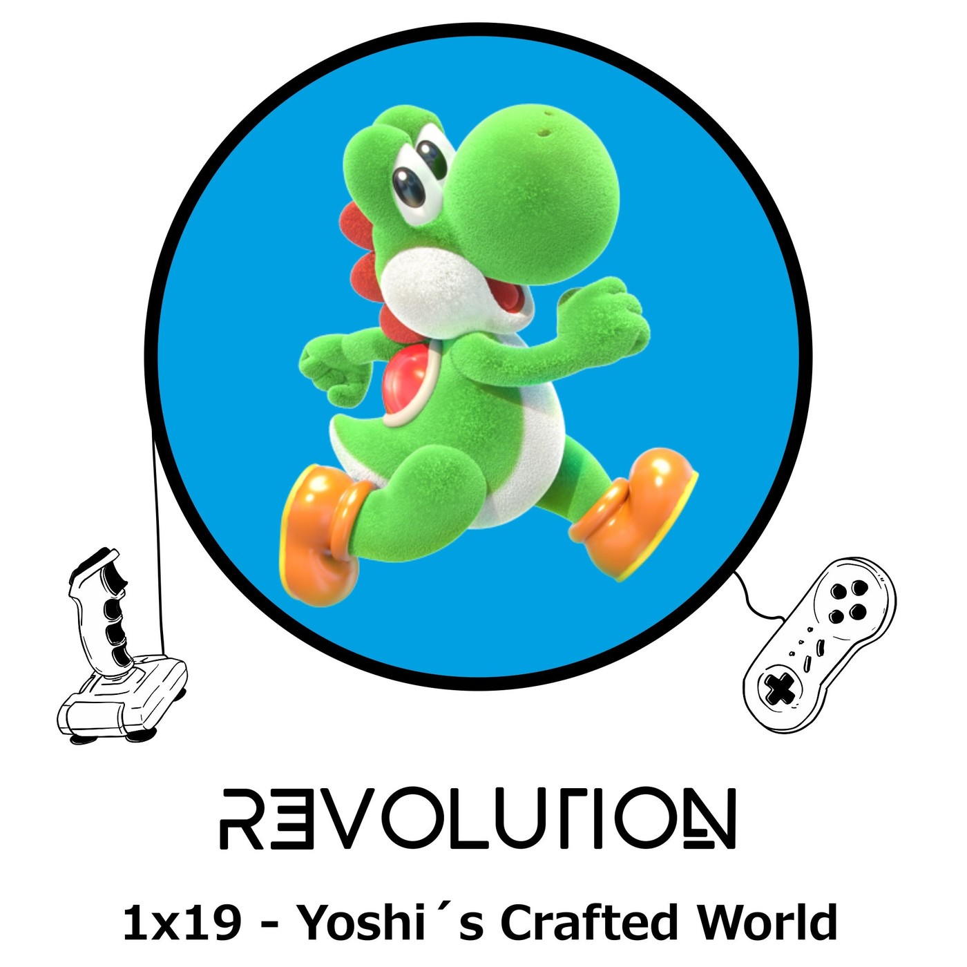 Revolution Podcast - 1x19 - Yoshi's Crafted World