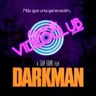Carne de Videoclub - Episodio 99.5 - Darkman (1990) Directo Xequepod 2018