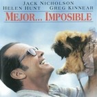 233 - Mejor...imposible -James L. Brooks-. La Gran Evasión