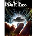 EXTRA - Recopilatorio ALGO FLOTA SOBRE EL MUNDO (Dimensión Límite)