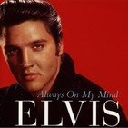 Elvis Presley - Always On My Mind