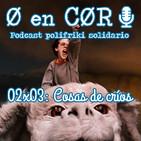 Cero en Cordura 2x03: COSAS DE CRÍOS