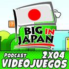 BIG IN JAPAN|Videojuegos 2X04 - PlayStation 5, Especial Madrid Games Week