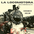 La Locomotora - 3ª Estación Especial: Rompiendo el aislamiento, especial confinamiento