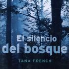El Silencio del bosque de Tana French #4