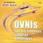 Más Allá: Ovnis: Los documentos sonoros definitivos - Javier Sierra (2001)