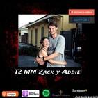 T2 MM Zack y Addie