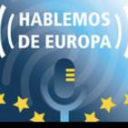 Hablemos de Europa. Episodio 7: Elecciones al Parlamento Europeo