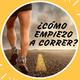 Es Funcional - Capítulo 2 - ¿Cómo empiezo a correr? Parte I